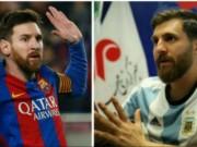 Ngỡ ngàng  bản nhái  sao bóng đá: Messi, CR7 cũng choáng