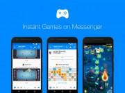 Công nghệ thông tin - Facbook tung ứng dụng Game trên Messenger