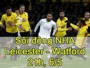 Chi tiết Ngoại hạng Anh V35: Hào hứng những bàn thắng muộn (KT)