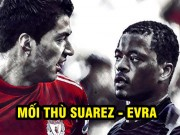 Siêu sao  & amp; kẻ tử thù: Suarez, chương đen tối nhất sự nghiệp ở Anh (P2)