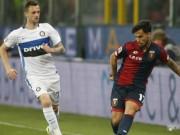 Genoa - Inter: Thẻ đỏ, hỏng phạt đền và thảm bại