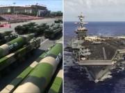 """Thế giới - TQ chĩa cả kho tên lửa, sẵn sàng """"quét sạch hạm đội Mỹ""""?"""