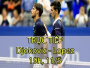 Chi tiết Djokovic - Lopez: Bản lĩnh cuối set (KT)