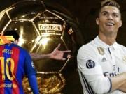 Đua bóng Vàng: Loại Messi, Ronaldo còn 2  gai trong mắt