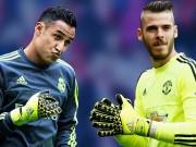 """Bóng đá - Real """"phũ"""" với Navas, MU nhả De Gea vì """"tiểu Buffon"""""""