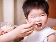 Tin tức sức khỏe - Mẹ nào muốn con ăn ngon, bụ bẫm thế này thì vào ngay mà đọc!