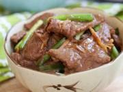 Cách xào thịt bò mềm ngon, đậm đà và không bị dai