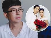 """Câu chuyện  """" kỳ lạ """"  về vợ ca sỹ Long Nhật qua lời kể của người trong cuộc"""