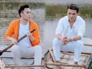 """Mr Đàm đưa quan hệ  """" tri kỷ """"  với Dương Triệu Vũ lên MV"""