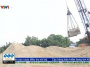 Giải pháp nào cho tình trạng khan nguồn cung cát xây dựng?