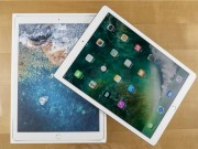 Video mở hộp iPad Pro 12,9 inch 2017 đang  sốt xình xịch