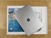 Mở hộp máy tính bảng tốt nhất thế giới - iPad Pro 10,5 inch