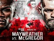 """Thể thao - Đấu boxing tỷ đô với Mayweather: McGregor """"nuốt trọn"""" 2200 tỷ VNĐ"""