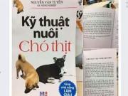 """Tin tức trong ngày - Tranh cãi """"nảy lửa"""" về cuốn sách """"Kỹ thuật nuôi chó thịt"""""""