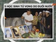 Video An ninh - Bắc Giang: Tắm hồ, 5 học sinh chết đuối thương tâm