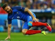 Bóng đá - Tin nhanh Euro 6/7: Giroud bất ngờ dính chấn thương