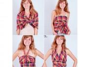 Thời trang - Biến 1 tấm khăn xinh thành 4 kiểu áo đi biển cực điệu