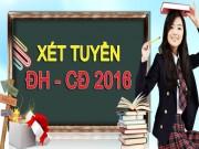 Tin tức trong ngày - Hướng dẫn xét tuyển Đại học năm 2016