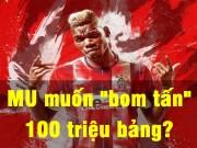 """Bóng đá - Pogba MU 100 triệu bảng: Mourinho khiến fan """"bối rối"""""""