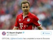 Bóng đá - Chuyển nhượng ngày 21/7: Gotze CHÍNH THỨC về Dortmund