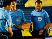 """Bóng đá - Trọng tài FIFA nghĩ ra """"luật mới"""", Ban trọng tài VFF phủ nhận"""