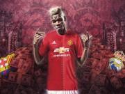 Bóng đá - Pogba nếu đến MU, Premier League sẽ chậm rãi lật đổ Liga