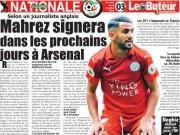 Bóng đá - NÓNG: Mẹ Mahrez xác nhận con trai đến Arsenal