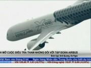 Tài chính - Bất động sản - Anh điều tra tham nhũng đối với tập đoàn Airbus