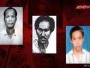 Video An ninh - Lệnh truy nã tội phạm ngày 11.8.2016