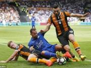 Bóng đá - Hull - Leicester City: Bàng hoàng ngày ra trận