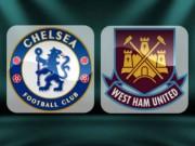 """Bóng đá - Chelsea – West Ham: Cái duyên """"mở hàng"""""""