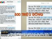 """Tin tức trong ngày - Tình tiết mới vụ """"bốc hơi"""" nửa tỷ  ở Vietcombank"""