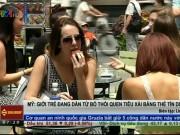 Tài chính - Bất động sản - Mỹ: Giới trẻ đang từ bỏ thói quen tiêu xài bằng thẻ tín dụng