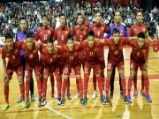 Bóng đá - Tuyển futsal Việt Nam thua ngược Argentina