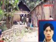 Video An ninh - Tin mới nhất về vụ thảm sát 4 người ở Lào Cai