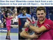 Thể thao - CK US Open: Hạ Djokovic, thế giới ngả mũ trước Wawrinka