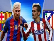Bóng đá - Barcelona – Ateltico: Giữa muôn trùng hiểm nguy