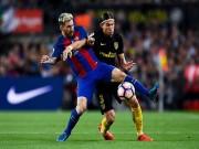 Bóng đá - Barcelona - Atletico Madrid: Soi sáng diễn viên phụ