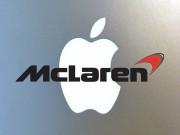 """Tư vấn - Apple có kế hoạch """"thâu tóm"""" McLaren?"""