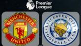 MU - Leicester City: Thách đấu nhà vô địch