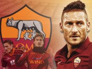 """Bóng đá - Totti – """"Cây trường sinh"""" đáng nể của Roma và Serie A"""