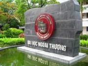 Giáo dục - du học - Điểm chuẩn Trường ĐH Ngoại thương năm 2017 dự kiến tăng