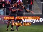 Arsenal - Sydney Wanderers: Phấn khởi khoe hỏa lực