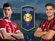 Bóng đá - Bayern Munich - AC Milan: Săn bàn siêu hạng