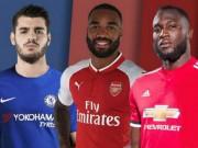 """Bóng đá - """"Bom tấn"""" tiền đạo MU, Chelsea, Arsenal: Đắt vẫn lo """"xịt"""""""