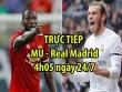 TRỰC TIẾP bóng đá MU - Real Madrid: Rashford đấu Bale, Benzema