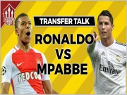 """Bóng đá - Thuyết âm mưu: Monaco """"hét"""" giá Mbappe, ép Real nhả Ronaldo"""