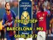 TRỰC TIẾP bóng đá Barcelona - MU: Valverde quyết vô địch ICC 2017