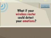 Công nghệ thông tin - Sóng Wi-fi có thể cho biết cảm xúc của bạn