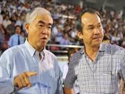 Bầu Đức - ông bầu chung tình của bóng đá Việt Nam